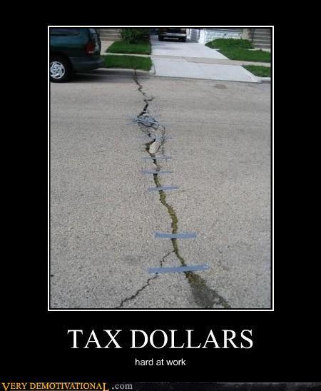 demotivational-posters-tax-dollars